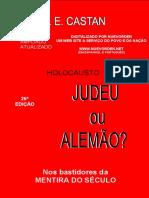 Castan Siegfried Ellwanger - Holocausto Judeu Ou Alemão
