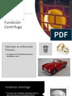 Proceso de Fundición Centrifuga