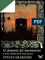 [Valdemar] [Gotica 107] Grabinski, Stefan - El Demonio Del Movimiento [37898] (r1.0)