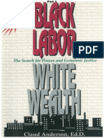 BlackLabourWhiteWealth_Part1