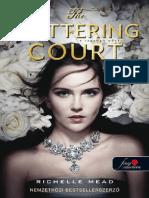 Richelle Mead - The Glittering Court – a Ragyogó Udvar (a Ragyogó Udvar 1. 05e227fd4d