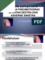 Rtd Tb Paru Duplex Aktif Dengan Pneumothorax Spontan