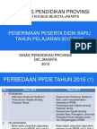 05.Paparan Ppdb 2015