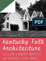 Kentucky Folk Architecture - William Lynwood Montell
