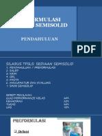 Materi 1. Preformulasi Sediaan Semisolid