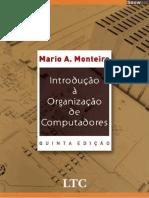 Monteiro, Mario a. - Introdução à Organização de Computadores -5ed