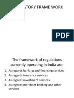 Regulatory Frame Work