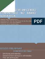 Centro Social Comunitário no Bairro Volta Seca, em Rio Branco, Acre
