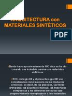 11. Materiales Sinteticos en La Arquitectura