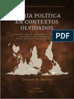 Teoría Política en Contextos Olvidados. Gustavo Martin. Ipypp Río Cuarto 2017
