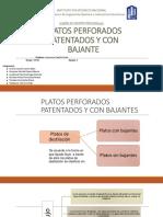 Platos Perforados Patentados y Con Bajante