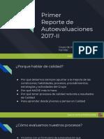 Primer Reporte de Autoevaluaciones 2017-II