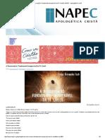 A Ressurreição_ Fundamento Insuperável Da Fé Cristã _ NAPEC - Apologética Cristã
