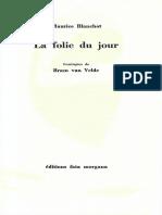 Blanchot, Maurice - La Folie Du Jour