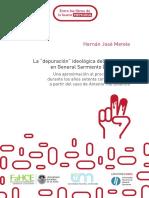 La depuración ideológica del peronismo en general Sarmiento (1973 - 1974). Una aproximación al proceso represivo en los años setenta constitucionales a partir del caso de Antonio Tito Deleroni.