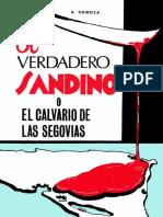 El Verdadero Sandino o El Calvario de Las Segovias - A. Somoza