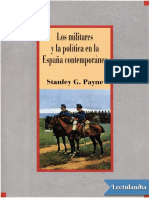 Los Militares y La Politica en La Espana Contemporanea - Stanley Georges Payne