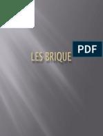 LES Brique