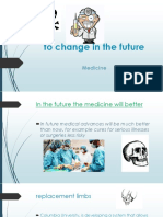 To Change in the Future medicina