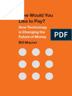 Bill Maurer-How Would You Like to Pay__ How Technology is Changing the Future of Money-Duke University Press Books (2015)