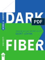 (Electronic Culture_ History, Theory, Practice) Geert Lovink-Dark Fiber_ Tracking Critical Internet Culture-The MIT Press (2002).pdf