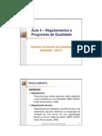 406_sgq_aula_4_-_regulamentos_e_programas_de_qualidade