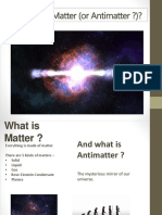 What's the Matter (or Antimatter)