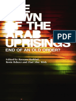 Bassam Haddad, Rosie Bsheer, Ziad Abu-Rish, Roger Owen the Dawn of the Arab Uprisings End of an Old Order