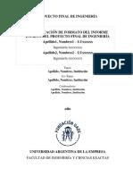 Instrucciones de Formato Del Proyecto Final de Ingenieria