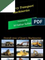 Quarry Transport Machineries