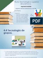 4.4 Tecnología de Grupos. (Exposicion).
