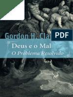 Deus e o mal_ O problema resolv - Gordon Haddon Clark.pdf