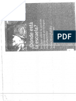 Duschatzky Silvia Alejandra Birgin (Compiladoras) Bernardo Blejmar – MrceloPercia – Gregorio Kaminsky – Graciela Frigerio ¿DÓNDE ESTÁ LA ESCUELA_ Ensayos Sobre La Gestión Institucional en Tiempos de Turbulencia