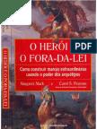 O-Heroi-e-o-fora-da-lei-Margaret-Mark-e-Carol-S-Pearson-pdf.pdf