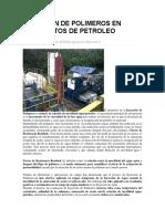 Inyeccion de Polimeros en Yacimientos de Petroleo