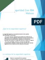 Ciberseguridad Con IBM Watson