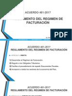 ACUERDO 481-2017 REGLAMENTO DE FACTURACION MIERCOLES 27 DE SEPTIEMBRE 2017.pptx