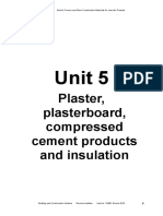Unit 5 Plaster Plasterboard Compressed Cement Products and Insulation