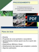 Geoprocessamento - AULA I - Sensoriamento Remoto