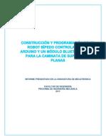 CONSTRUCCIÓN Y PROGRAMACIÓN DE UN ROBOT BÍPEDO CONTROLADO POR ARDUINO Y UN MÓDULO BLUETOOTH HC-06 PARA LA CAMINATA DE SUPERFICIES PLANAS