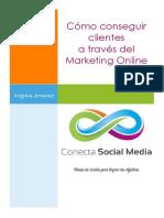 Cómo Conseguir Más Clientes a Través Del Marketing Online