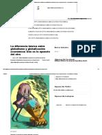 La Diferencia Básica Entre Globalismo y Globalización Económica_ Uno Es Lo Opuesto Del Otro - Instituto Mises Colombia