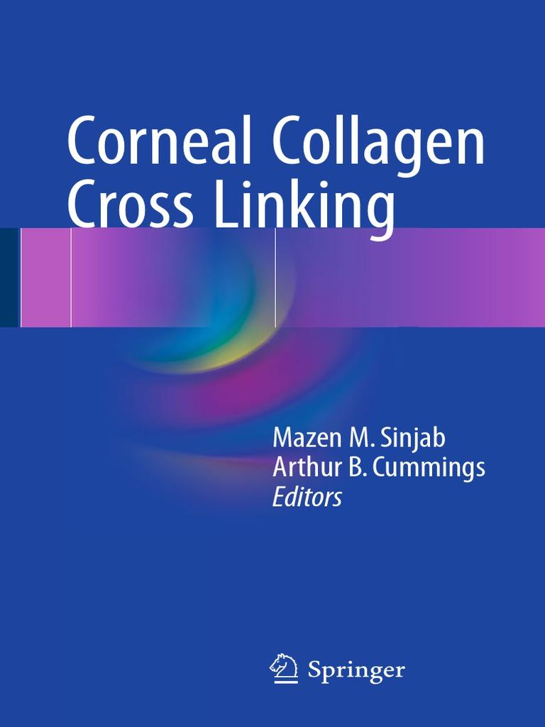 Corneal Collagen Crosslink | Cornea | Ophthalmology