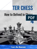 How to Defend in Chess (Master - Lars Bo Hansen