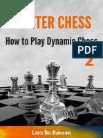 How to Play Dynamic Chess (Mast - Lars Bo Hansen