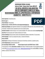 Edital Específico Biodiversidade Animal III - RepublicaçãoMonitoria Bolsista-Voluntária