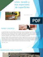 Protección, Lavado y Tratamentos Especiales de Superficies