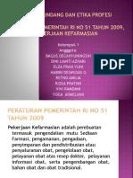 Undang-undang Dan Etika Profesi Pp 51