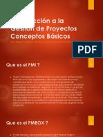Clase 1-Introducción a La Gestión de Proyectos y Conceptos