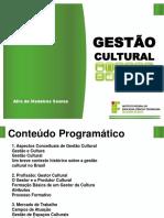 Administração e Gestão Cultural - Gestão Cultural
